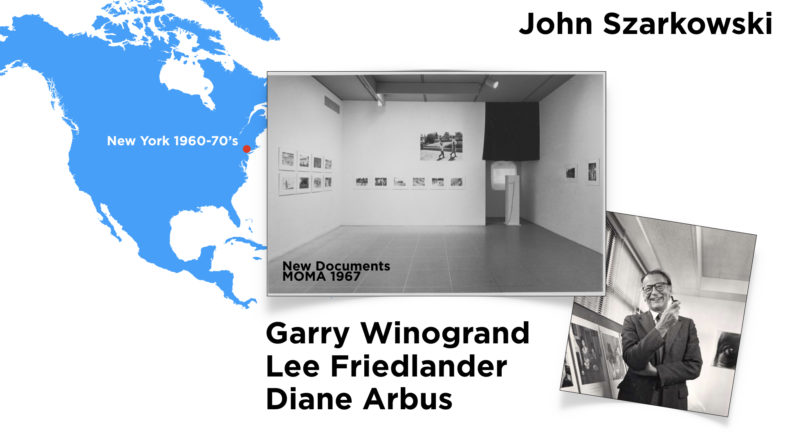 New Documents Exhibition at MOMA in New York in 1976 curated by John Szarkowski.